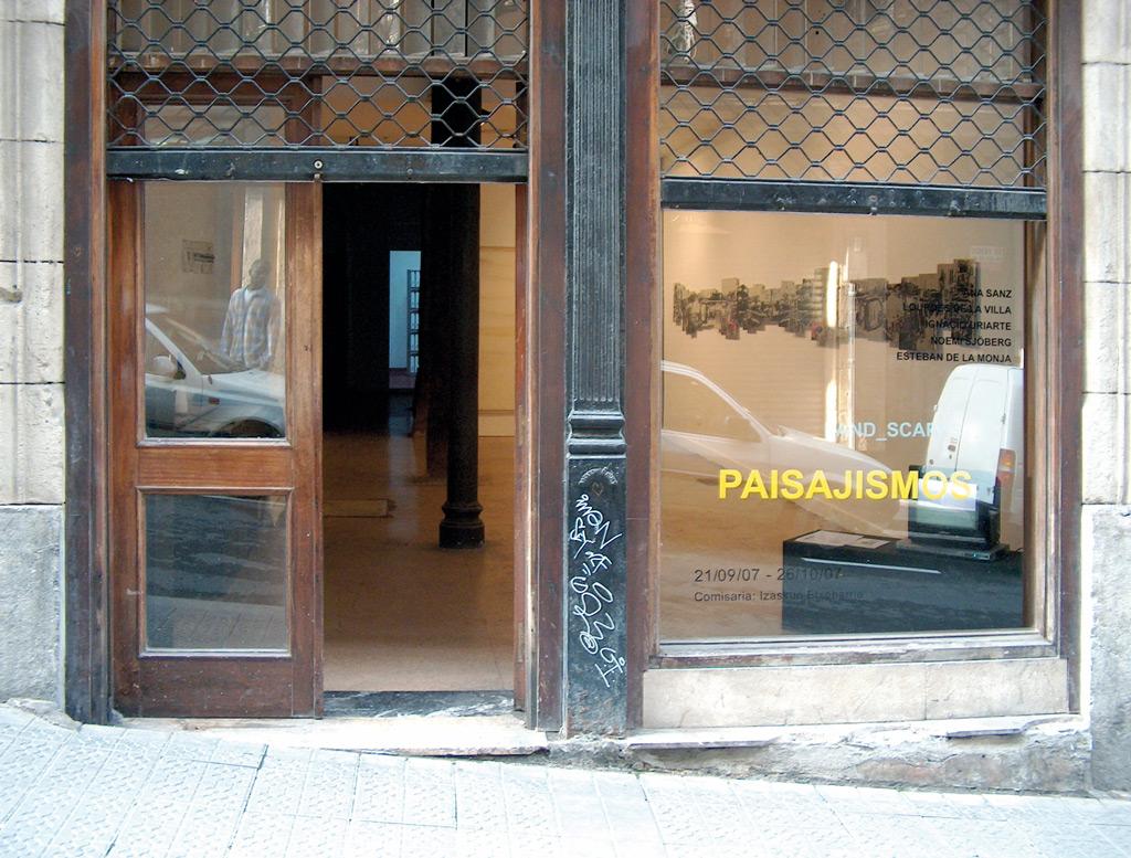 Paisajismos. Land_scapes, Espacio Abisal, Bilbao, sep. - oct. 2007